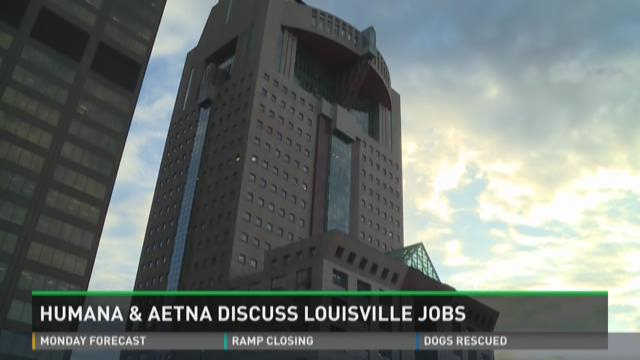 Humana & Aetna discuss Louisville jobs